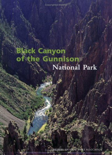 9781583690475: Black Canyon of the Gunnison National Park