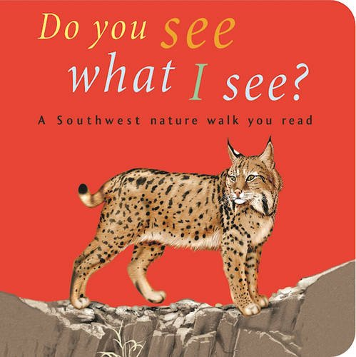 9781583690499: Do You See What I See: A Southwest nature walk you read