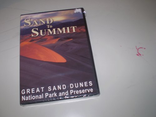 9781583690949: Sand to Summit - Great Sand Dunes National Park and Preserve