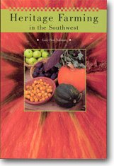 9781583691212: Heritage Farming in the Southwest