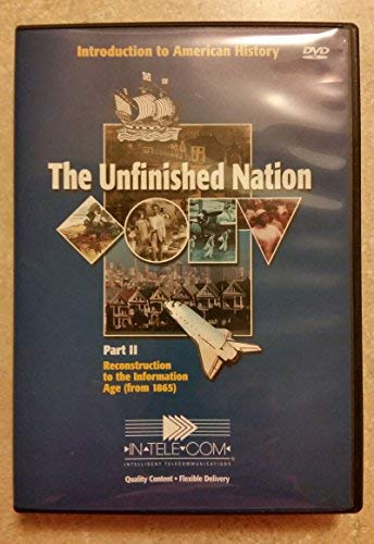 9781583700341: Unfinished Nation Part 2, from 1865 DVD Pack