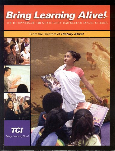9781583710111: Bring Learning Alive! (The TCI Approach for Middle and High School Social Studies)