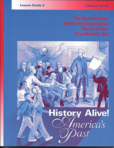 History Alive! America's Past - Lesson Guide 2 - Lessons 14-20: Teachers' Curriculum Institute