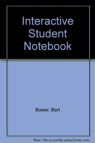 Interactive Student Notebook: Bower, Bert; Lovedol, Jim