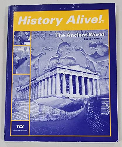 9781583713525: History Alive! The Ancient World Lesson Guide 1 (History Alive! The Ancient World)