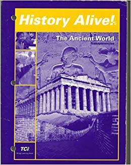 HISTORY ALIVE! The Ancient World Transparencies. - TCI