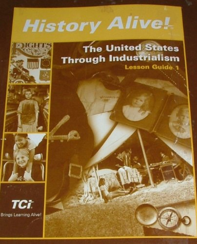 History Alive: The United States Through Industrialism