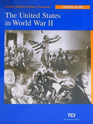 9781583716755: United States History Program, The United States in World War II, Lesson Guide