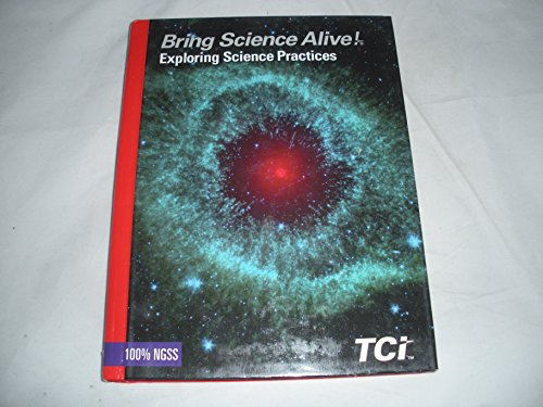 Bring Science Alive ! Exploring Science Practices: TCI