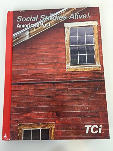 9781583719947: Social Studies Alive! America's Past TCI Student Edition 2016