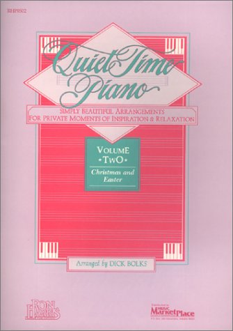 9781583720066: Quiet Time Piano, Vol. 2: Christmas and Easter