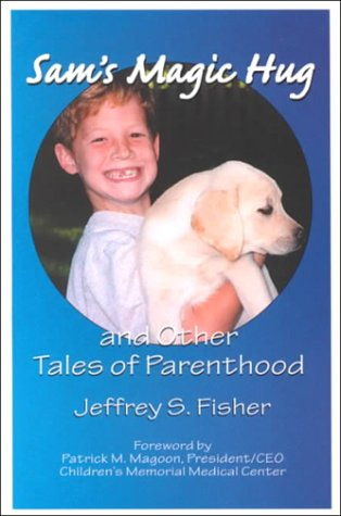 9781583740194: Sam's Magic Hug: And Other Tales of Parenthood