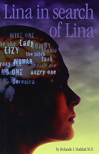 Lina In Search Of Lina: The History And Treatment Of A Patient With Multiple Personality Disorder: ...
