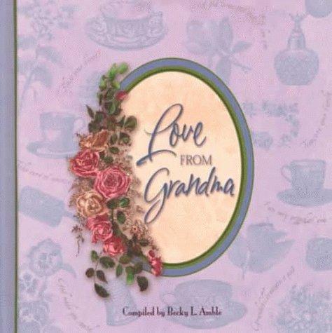 Love from Grandma: Becky L. Amble