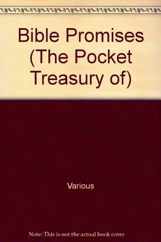 Bible Promises (The Pocket Treasury of): Various