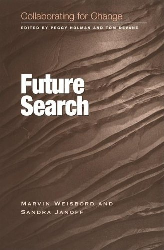 9781583760352: Collaborating for Change: Future Search