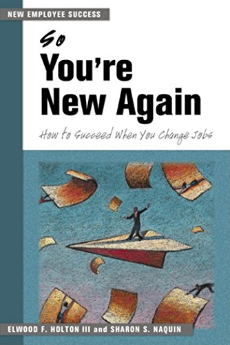 9781583761694: So You're New Again: How to Succeed in a New Job (New Employee Success)