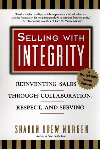 9781583764497: Selling with Integrity