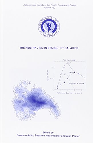 9781583811825: The Neutral ISM in Starburst Galaxies: Conference Held 24-27 June 2003 at Carlsten Fortress, Marstrand, Sweden (ASTRONOMICAL SOCIETY OF THE PACIFIC CONFERENCE SERIES)