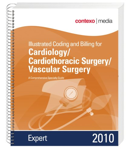 9781583836514: 2010 Illustrated Coding and Billing Expert for Cardiology/Cardiothoracic Surgery/Vascular Surgery