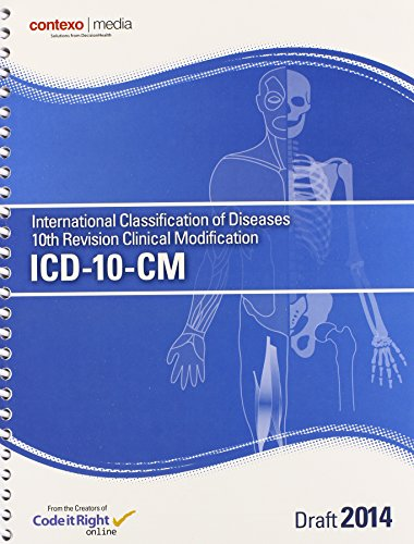 9781583837757: ICD-10-CM 2014 Draft: International Classification of Diseases 10th Revision Clinical Modification