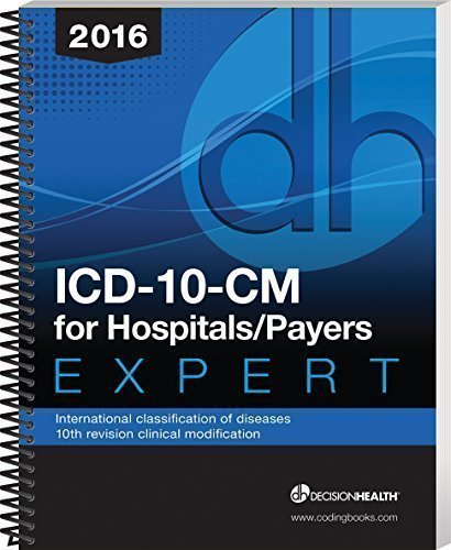 9781583838419: Icd-10-Cm Expert for Hospitals/Payers 2016 : International Classification of Diseases - 10th Revision Clinical Modification