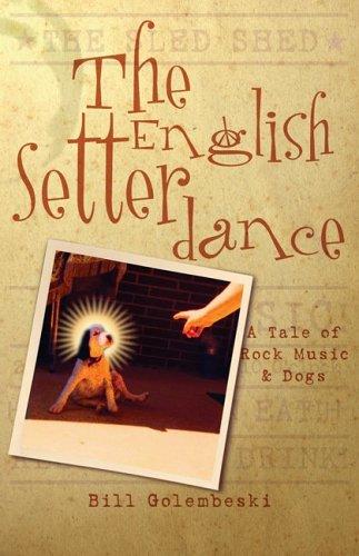 9781583850268: The English Setter Dance