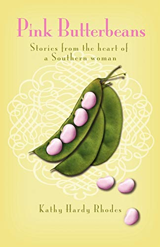 9781583850299: Pink Butterbeans: Stories from the heart of a Southern woman