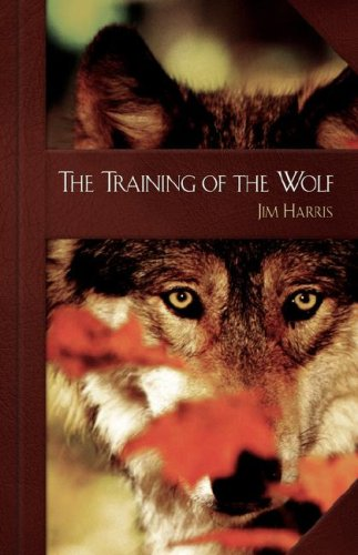 9781583851319: The Training of the Wolf