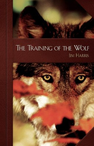 9781583851678: The Training of the Wolf