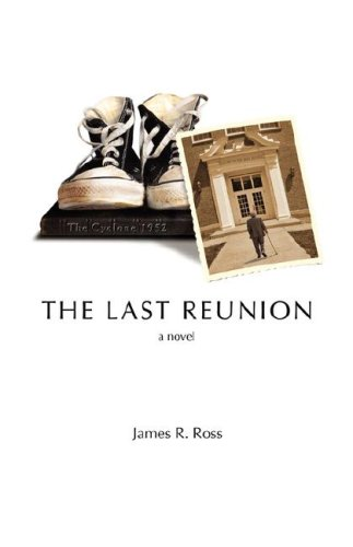 The Last Reunion: Ross, James R
