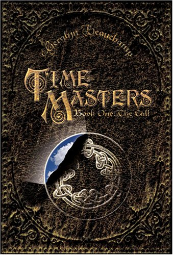 Time Masters, Book One: The Call: Geralyn Beauchamp