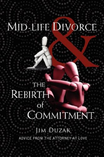 9781583852040: Mid-Life Divorce and the Rebirth of Commitment