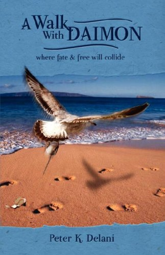 9781583852613: A Walk with Daimon: where fate and free will collide