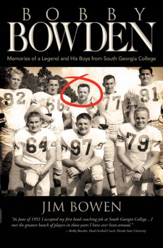 9781583852828: Bobby Bowden: Memories of a Legend and His Boys from South Georgia College