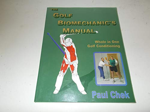 9781583870006: The Golf Biomechanic's Manual: Whole in One Golf Conditioning