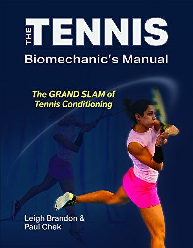 9781583870082: The Tennis Biomechanic's Manual: the Grand Slam of Tennis Conditioning