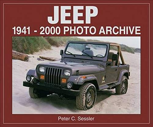 9781583880210: Jeep: 1941-2000 Photo Archive (Photo Archives)