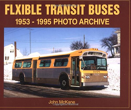 9781583880531: Flexible Transit Buses 1953-1995