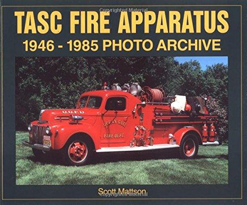 9781583880654: TASC Fire Apparatus: 1946-1985 Photo Archive