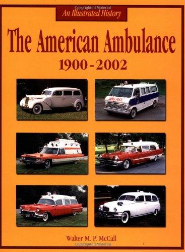 9781583880814: American Ambulance: 1900-2002