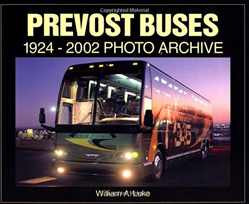 9781583880838: Prevost Buses: 1924-2002 Photo Archive