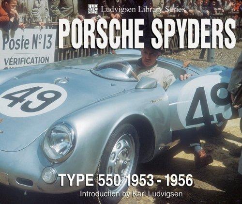 Porsche Spyders: Type 550 1953-1956 (Ludvigsen Library) (1583880925) by Karl Ludvigsen