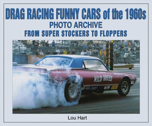9781583880975: Drag Racing Funny Cars of the 1960s Photo Archive: From Super Stockers to Floppers