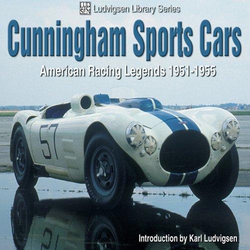 9781583881095: Cunningham Sports Cars: American Racing Legends 1951-1955