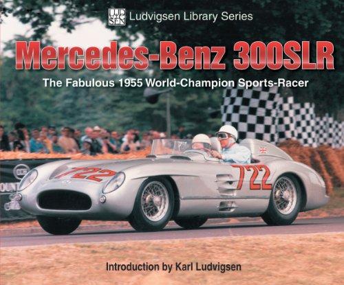 Mercedes-Benz 300 SLR (Ludvigsen Library Series) (1583881220) by Ludvigsen, Karl