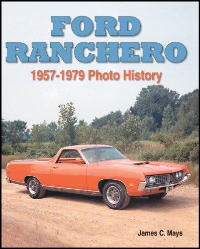 9781583881262: Ford Ranchero: 1957-1979 Photo History