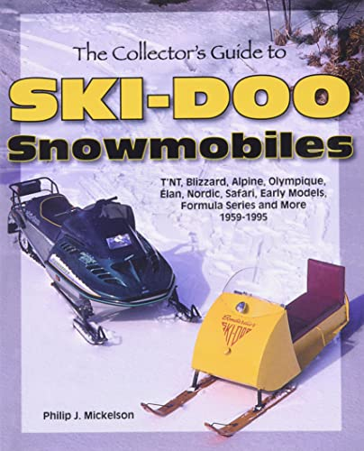 9781583881330: The Collector's Guide to Ski-Doo Snowmobiles