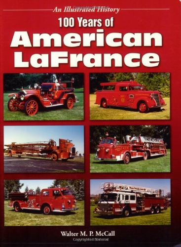100 Years of American Lafrance: McCall, Walter M. P.