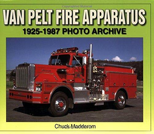 9781583881439: Van Pelt Fire Apparatus 1925-1987 Photo Archive